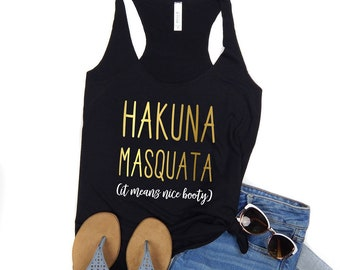 Workout Tanks - Gym Tank - Hakuna Masquata - Nice Booty Tank - Funny Workout Tank - Womens Running Tank - Running Shirts - Yoga Tank Womens