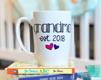 Grandma Coffee Mug - Grandma Est. 2018 - Hand Painted Coffee Mug - New Grandma Mug - Grandma Mug - Custom Gift - Grandmother - Grandma Gift