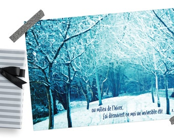 "Poster A5 Landscape and Christmas forest with quote from Albert Camus ""In the middle of winter, I discovered in me an invincible summer."""