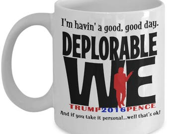Deplorables for Trump! Mug