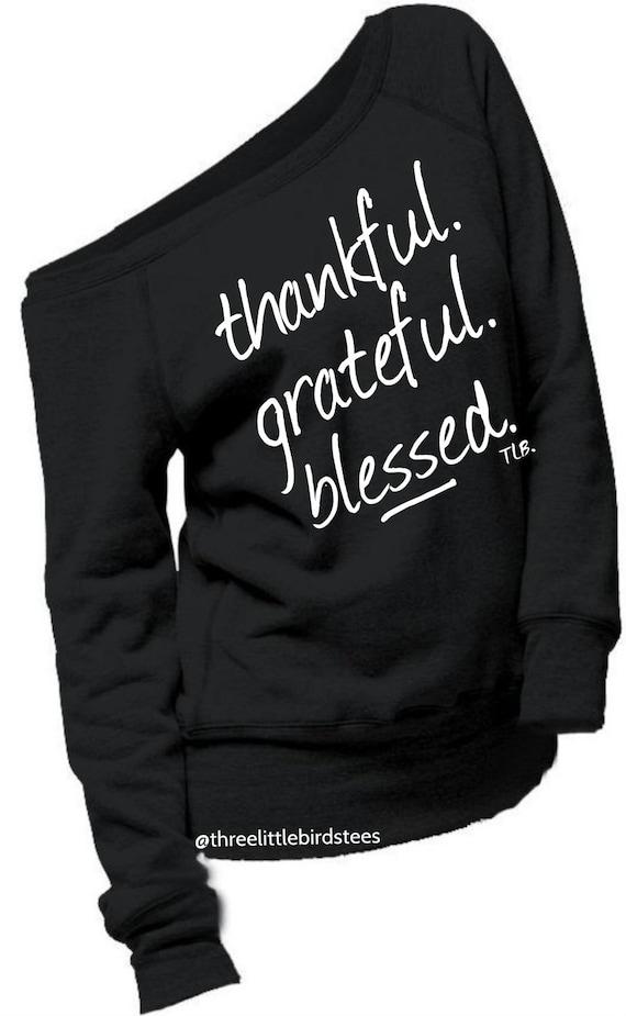 Thankful Grateful Blessed Off Shoulder Sweatshirt