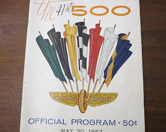 The 41st 500 Indianapolis Motor Speedway. Official Program. May 30, 1957
