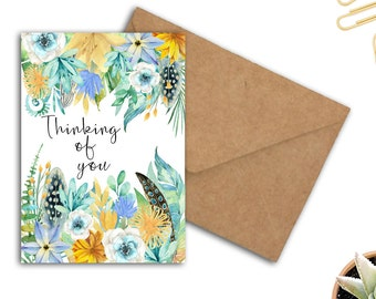 Printable Greeting Card - Thinking Of You Card / Gift - Watercolor Flowers & Feathers - Friendship Card - Encouragement Card - Blank Card