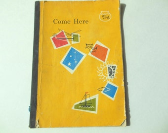 Come Here Vintage Early Reader 1960 Children's School Book