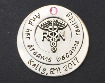 Personalized Nursing pin / RN pin / Nursing Student / Nursing Pinning Ceremony / And her dreams became reality / Graduation  gift