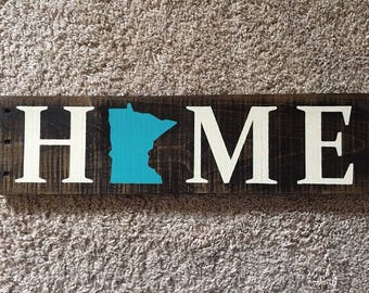 Minnesota Home Sign | MN Home Signs | MN Home | MN Gift | State Home Sign