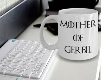 Gerbil Mug - Gerbil Gifts - Gerbil Plush - Gift For Gerbil Lovers - Mother Of Gerbil - Mother Of Dragons