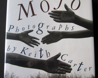 MOJO, Keith Carter, photography, signed first edition, vintage art book