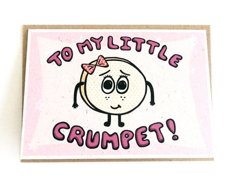 To My Little Crumpet Card | Proud Parent Greetings Card for a Daughter | Cute Valentine's Day Card for your Partner | UK