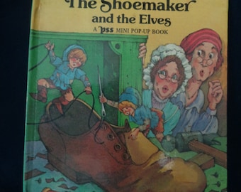 The Shoemaker and the Elves, a PSS Mini Pop-Up Book, Copyright 1979 by Intervisual Communications
