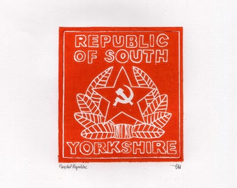 Republic of South Yorkshire, Linocut Print, Handmade, Lino Print, Politics, Sheffield, 1980's