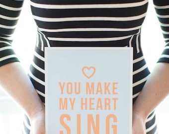 you make my heart sing.