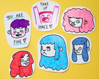 Hand Drawn Stickers You Are Fine Take Up Space Affordable Original Art