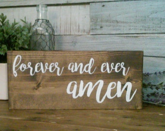 "Forever And Ever Amen Wood Sign 13"" x 6"" Wall Decor / Wedding / Marriage / Plaque / Wooden Decor"