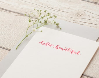 Hello Beautiful Calligraphy Letterpressed Greeting Card, Fluoro Pink Card, Best Friend, Gift, Just Because, Love.