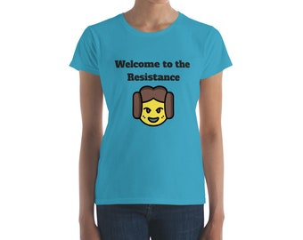 Welcome to the Resistance - Women's short sleeve t-shirt