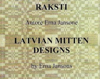 Latvian Mitten Designs or Latviešu cimdu raksti - book by Erna Jansons