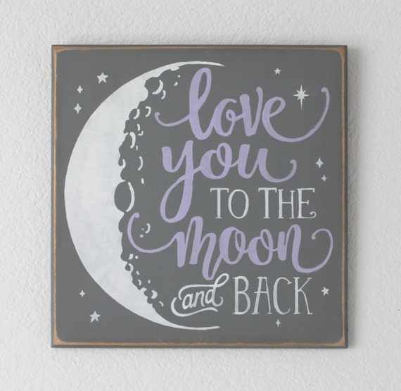 LOVE YOU to the MOON and Back - Hand Painted Wooden Sign - 12 x 12 - Gray & Lavender - Hand Painted - Baby Girl's Room - Nursery