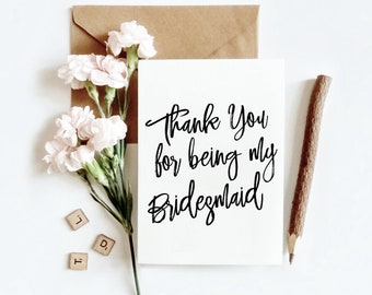 Thank You For Being My Bridesmaid, Thank You Bridesmaid Card, Bridesmaid Thank You Card, Bridesmaid Card, Wedding Party Thank You Cards