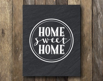 Home Sweet Home Printable - Instant Download Wall Art - Home Sweet Home