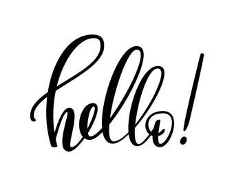 Hello Sign Word Phrase Graphics SVG Dxf EPS Png Cdr Ai Pdf Vector Art Clipart instant download Digital Cut Print File Cricut Shirt