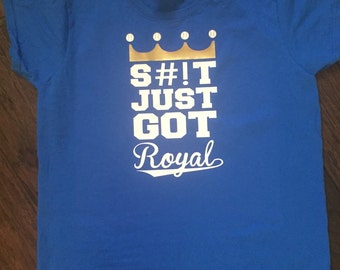 Kansas City KC Royals S#!T Just Got Royal Tee T-Shirt