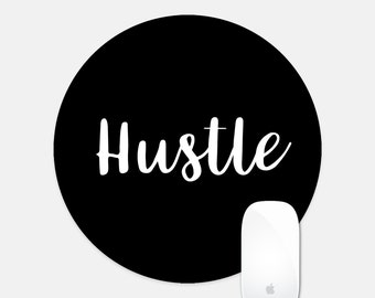 Hustle, Mouse Pad Quote, Mouse Pad Sayings, Motivational Quote, Inspirational Decor, Boss Lady, Girl Boss, Boss Babe, Gift for Boss