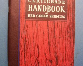 1957 CERTIGRADE HANDBOOK of Red Cedar Shingles with original posted envelope