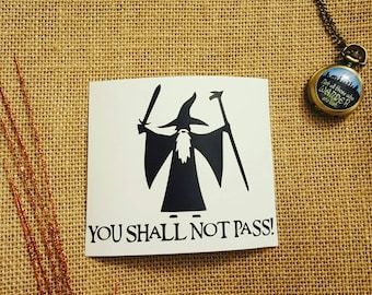 Gandalf Decal You Shall Not Pass Decal LOTR Sticker LOTR Decal Lord of the Rings Decal Gandalf Car Decal Lord of the Rings Decal