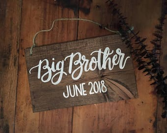 Baby reveal - Big Brother - Big Sister - baby announcement - pregnancy announcement - new baby - parents to be - wood sign