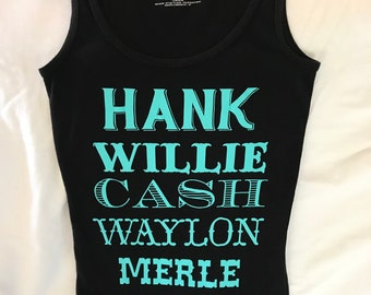 Hank, Willie, Cash, Waylon and Merle Tank top