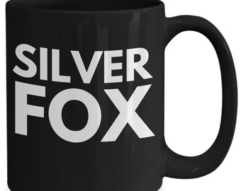 Silver fox - black ceramic coffee mug witty gift for that handsome grey haired man