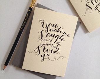 You make me laugh card (147)