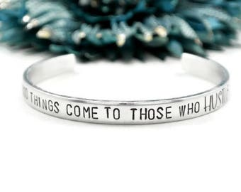 Good Things Come To Those Who Hustle Bracelet | Hand Stamped Jewelry | Stay Humble Hustle Hard | Girl Boss | Boss Lady