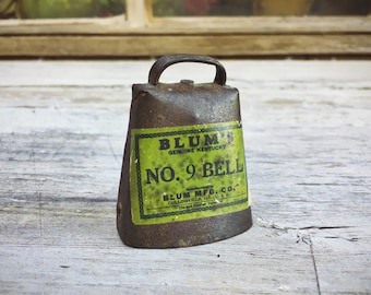 Small No. 9 Blum's Bell with Green Sticker, Cow Bell Barn Salvage Industrial Decor, Farmhouse Decor, Primitive Decor, Farm Bell, Ranch Gifts