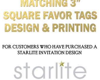 Designed to Match 3 inch Square Favor Tags - only for Starlite designs - Made to Match