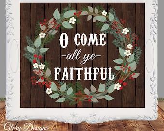 Printable, O Come all ye faithful printable, Hymn print, Christmas printable, Christmas sign, Christmas carol printable, wall decor print