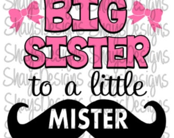 Big Sister to a Little Mister digital cutting file