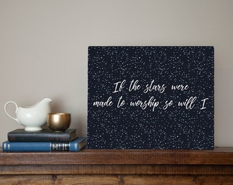 LARGE If the stars were made to worship so will I - Hillsong United 100 Billion Times lyrics Metal Sign Wall Art Christian praise music