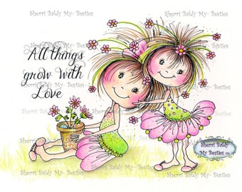 INSTANT DOWNLOAD My Besties All Things Grow With Love 2 digis stamps with and without Sentments Knobby Knee Bestie Sherri Baldy digi stamp