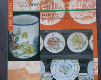 "Book ""how to paint and decorate the""ceramic and porcelain"""