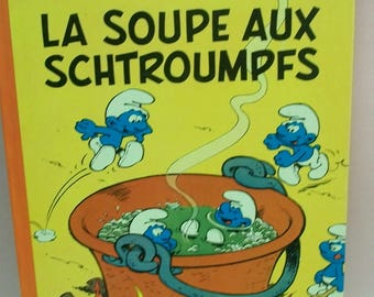 Smurfs French La Soupe Aux Schtroumpfs By Peyo 1975 Hardback Illustrated  Comic Book  Written In French  10th Series History Of Smurfs