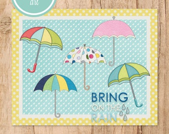 Bring on the Rain Umbrella Printable Art