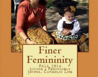 Finer Femininity True Womanhood Maglet (Magazine/Booklet)