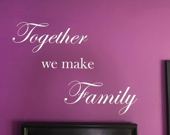 Together we make Family Wall Decal - Family Wall - Picture Wall Decal