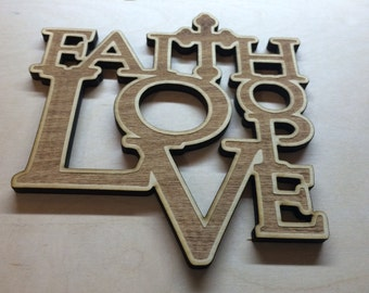 Faith Love Hope sign