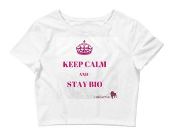 Crop top Keep calm and stay Bio Cameroun / MboaTalk