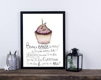 Being a Baker print