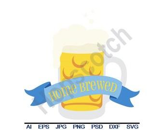 Home Brewed - Svg, Dxf, Eps, Png, Jpg, Vector Art, Clipart, Cut File, Beer, Mug