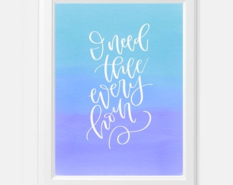 Hymn I need thee every hour watercolor digital print
